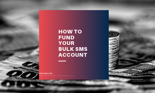 How to fund-recharge your Bulk SMS Account